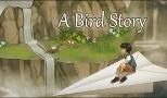 A Bird Story - Teszt