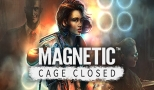 Magnetic: Cage Closed  - Teszt
