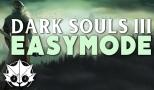 Dark Souls III: Easy Mode