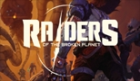 E3 - Raiders of the Broken Planet