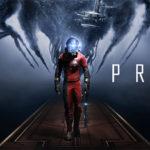 Prey – Friss gameplay és megjelenési dátum