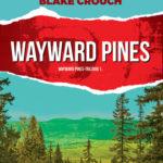 Wayward Pines könyvbemutató