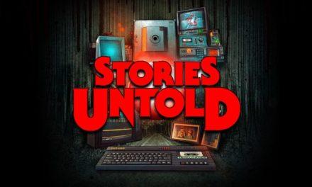 Stories Untold – Játékteszt