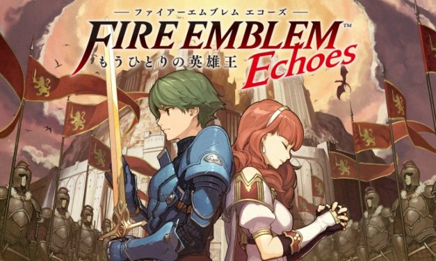 Fire Emblem Echoes: Shadows of Valentia – Játékteszt