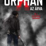 Orphan X – Az árva – Könyvkritika
