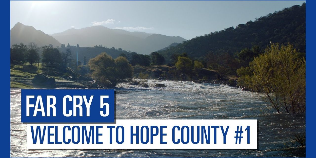 Far Cry 5 – Welcome to Hope County