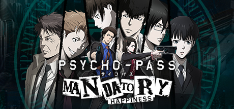 Psycho-Pass: Mandatory Happiness játékteszt