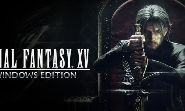 Final Fantasy XV – Windows Edition
