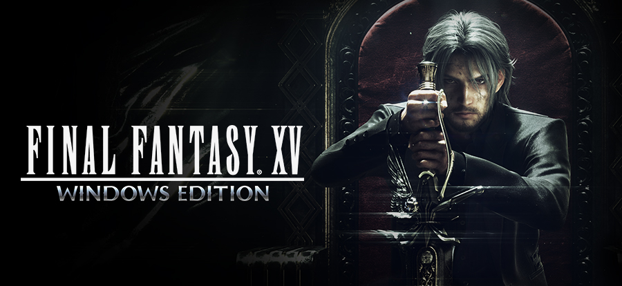 Final Fantasy XV – Windows Edition