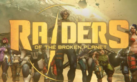 Raiders of the Broken Planet – Játékteszt