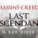 Assassin's Creed: Last Descendants – A kán sírja – Könyvkritika
