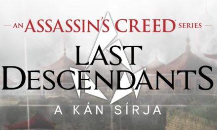 Assassin's Creed: Last Descendants – A kán sírja – Könyvkritika