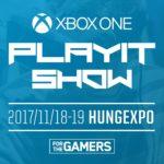 Hétvégi programajánló: Xbox One PlayIT Show