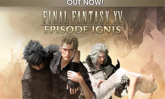 Már kapható a Final Fantasy XV: Episode Ignis