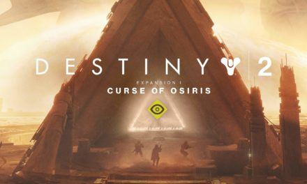 Destiny 2: The Curse of Osiris – játékteszt