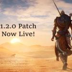 Assassin's Creed: Origins – Megérkezett az 1.2.0-ás patch!