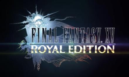 Final Fantasy XV: Royal Edition – Megtörtént a bejelentés