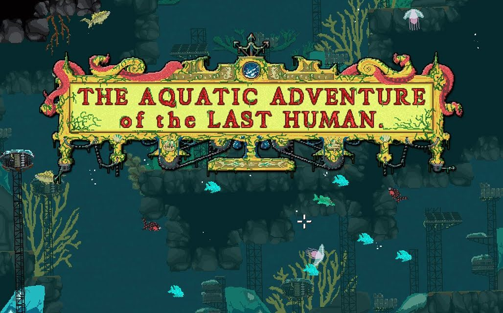 Aquatic Adventure of the last Human – játékteszt