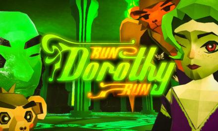 Run Dorothy Run VR – Játékteszt