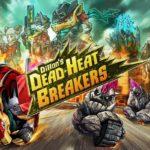Dillon's Dead-Heat Breakers – Játékteszt