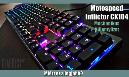 Miért ez a legjobb? – Motospeed Inflictor CK104 NKRO Gaming mechanikus billentyűzet