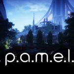 P.A.M.E.L.A – Játékteszt