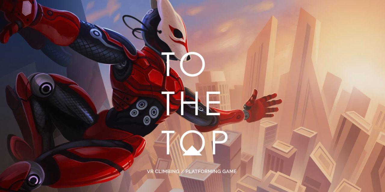 To The Top VR – Játékteszt