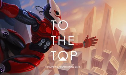 To The Top VR – Játékteszt