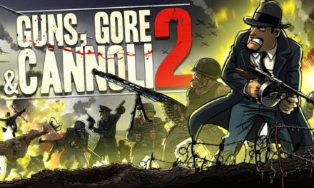 Guns, Gore and Cannoli 2 – Switch teszt