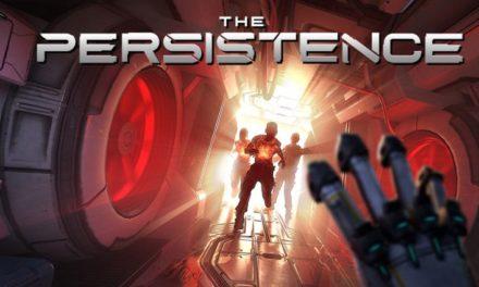 The Persistence – VR Játékteszt