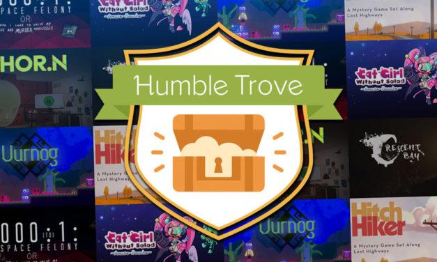 Humble Monthly Trove – Most 9 ingyen játék lehet a miénk