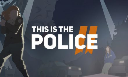This Is The Police 2 – Switch Teszt