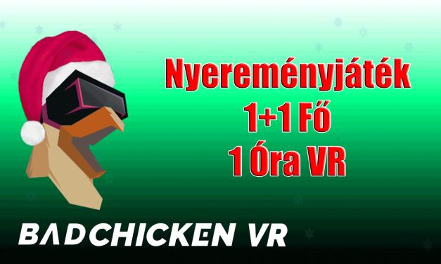 Nyereményjáték – VR élmény a Bad Chicken Vr-ban