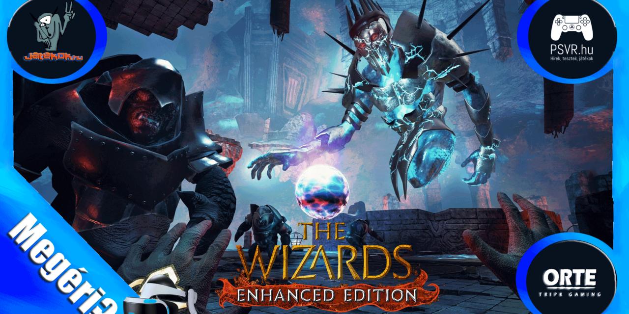 The Wizards -Enhanced Edition VR játékteszt
