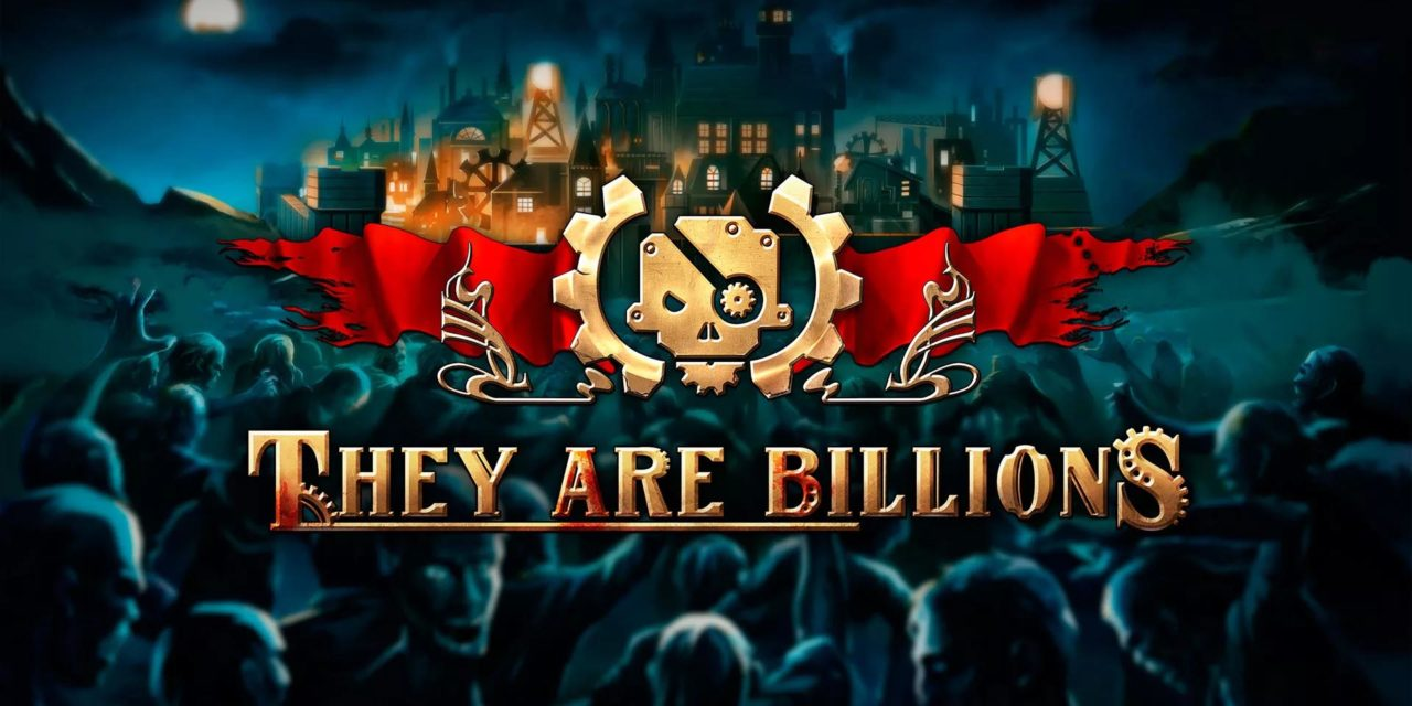 They are Billions – Játékteszt