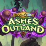 HearthStone: Ashes of Outland – Bemutató