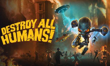 Destroy All Humans! (2020) – Játékteszt
