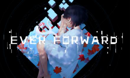 Ever Forward – Játékteszt