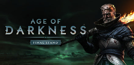 Age of Darkness: Final Stand – Early Acess Bemutató